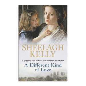 Kelly, Sheelagh - A different kind of love