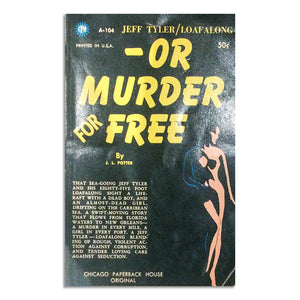 Potter, J.L. -Or Murder for Free - BARGAIN BIN