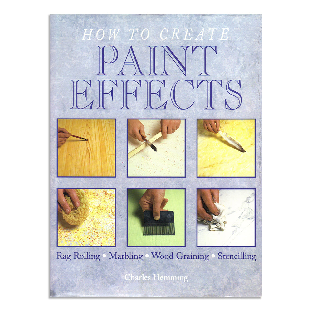 Hemming, Charles - How to create paint effects