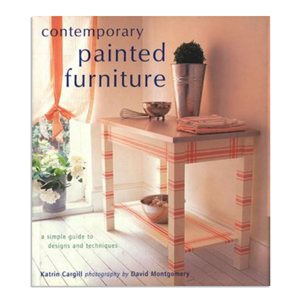 Cargill, Katrin - Contemporary Painted Furniture