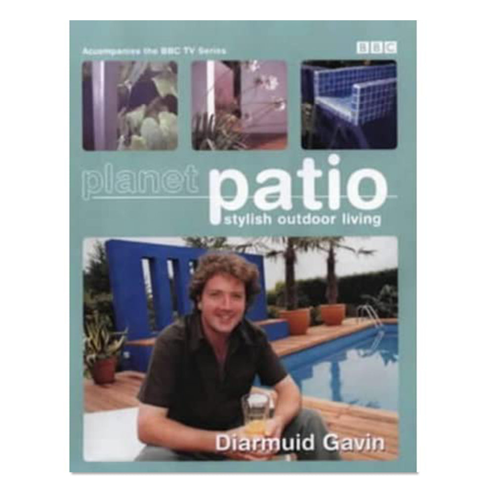 Gavin, Diarmuid - Planet Patio stylish outdoor living