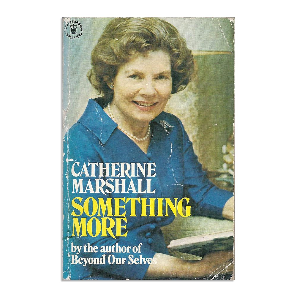 Marshall, Catherine - Something More - BARGAIN BIN