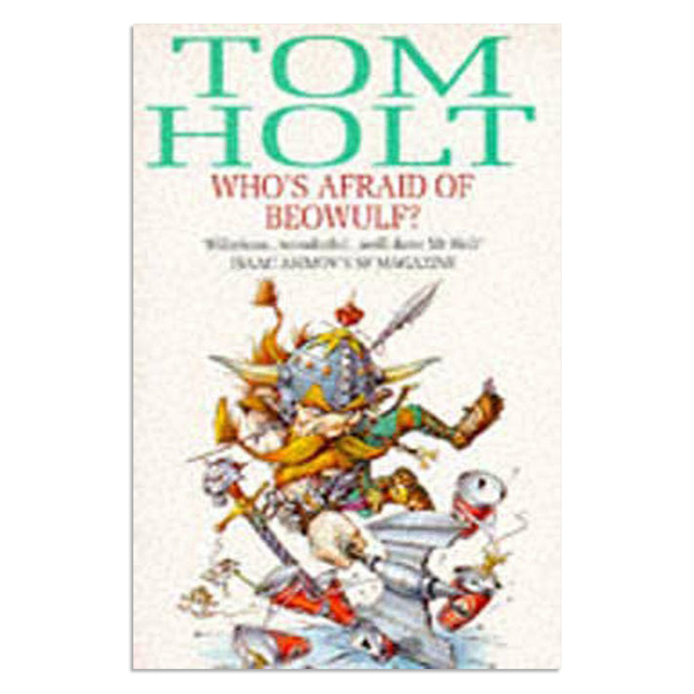 Holt, Tom - Who's afraid of beowulf? - BARGAIN BIN