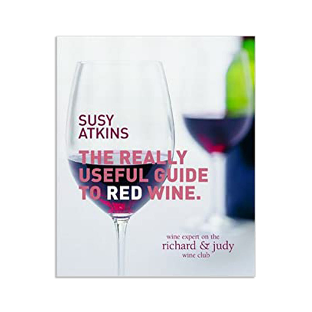 Atkins, Susy - The Really Useful Guide to Red Wine