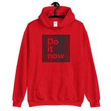 "Load image into Gallery viewer, ""Do it Now"" Unisex Hoodie"