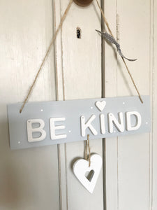 Be Kind Sign Door Plaque - Florence and Grace Personalised Gifts