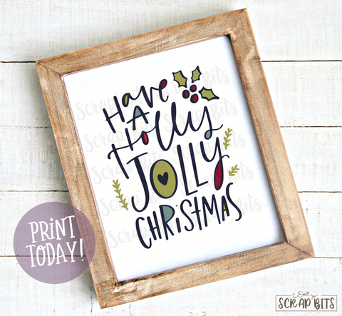 Have A Holly Jolly Christmas, Doodle Lettering Christmas Print . Instant Download