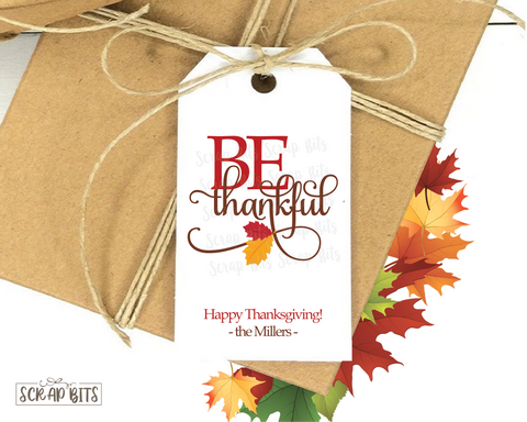 Be Thankful Thanksgiving Gift Tags