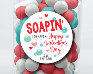 Soapin' You Have A Happy Valentine's Day . Soap Valentine's Day Stickers or Tags