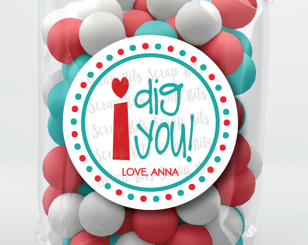 I Dig You Valentine . Valentine's Day Stickers or Tags