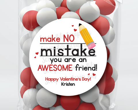 Make No Mistake About It . School Pencil Valentine's Day Stickers or Tags
