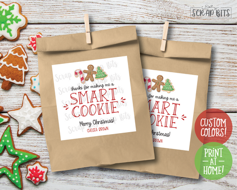 Thanks for Making Me a Smart Cookie . Printable Christmas Tags