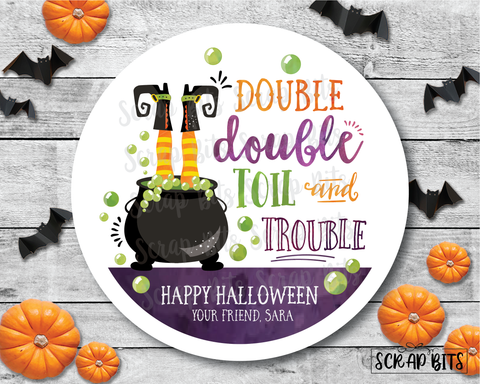Double Double Toil & Trouble, Witches Brew . Halloween Stickers or Tags