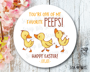 Easter Stickers . You're One Of My Favorite Peeps . Watercolor Easter Chicks . Personalized Easter Gift Labels