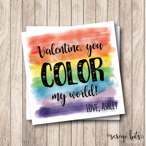 You Color My World . Rainbow Valentine . Square Stickers or Printable Tags