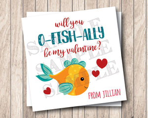 Will You O-FISH-ALLY Be My Valentine . Fish Valentine . Square Stickers or Printable Tags