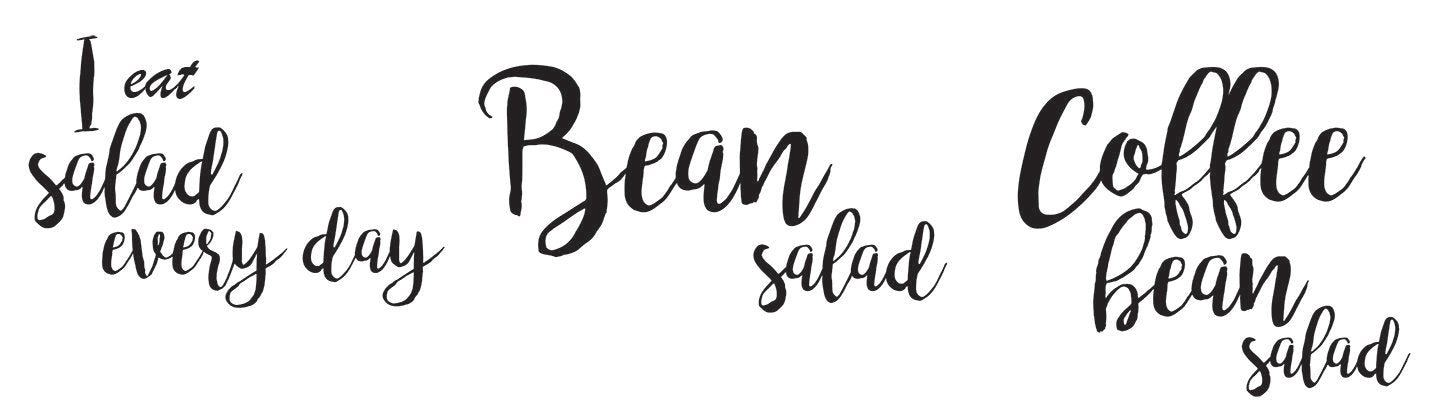 i eat salad everyday coffee quote