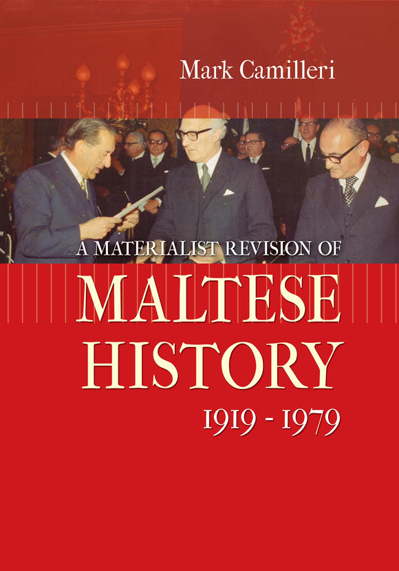 172. A Materialist Revision of Maltese History  (1919-1979)