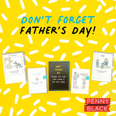 Father's Day 2021 Is On 20th June - Don't Forget A Card For Dad!   Penny Black