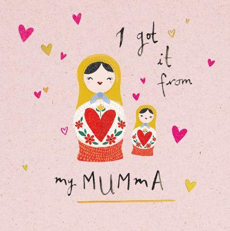 Got It From My Mumma Russian Dolls Mother's Day Card At Penny Black