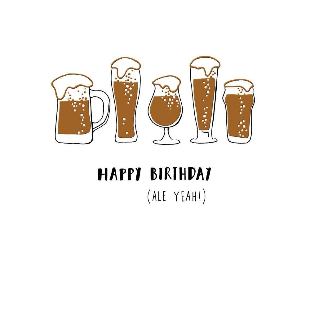 Ale Yeah Birthday Card | Penny Black