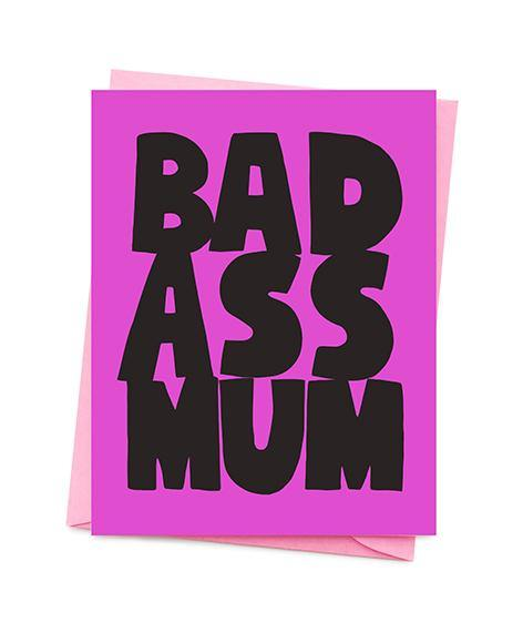 Bad Ass Mum Mother's Day Card | Penny Black