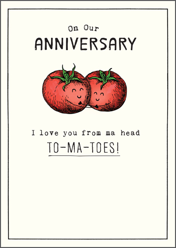 Head To-Ma-Toes Anniversary Greeting Card