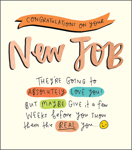 New Job New You Greeting Card