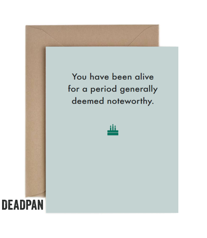 Alive For A Period Of Time Greeting Card