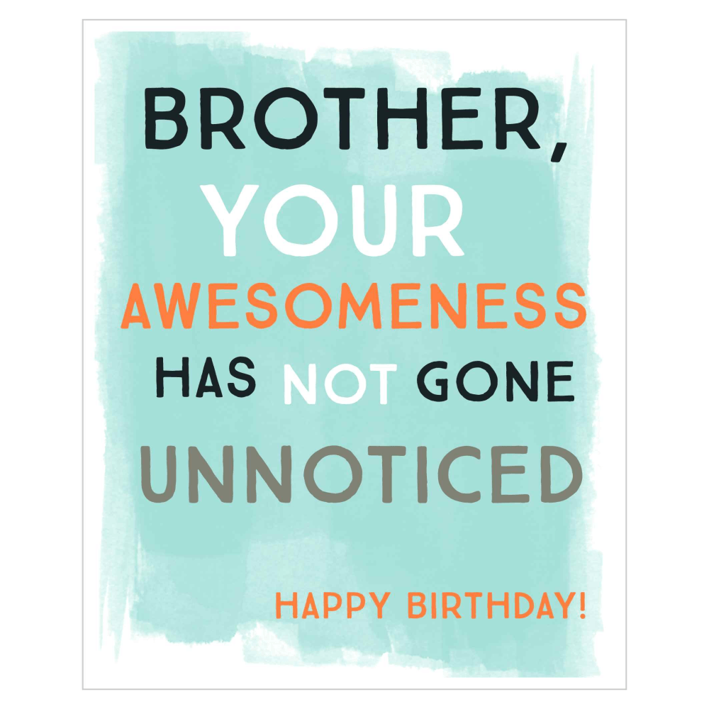 Happy Birthday Brother Awesomeness Greeting Card