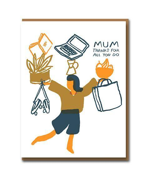 Thanks For All You Do Juggling Mum Mother's Day Card | Penny Black