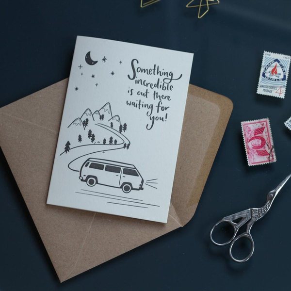 Something Incredible Is Out There Waiting For You Greeting Card