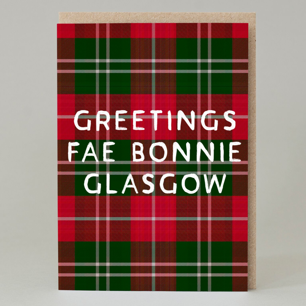 Greetings Fae Bonnie Glasgow Greeting Card
