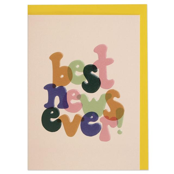 Best News Ever Greeting Card