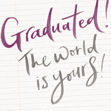 Graduated World Is Yours Greeting Card