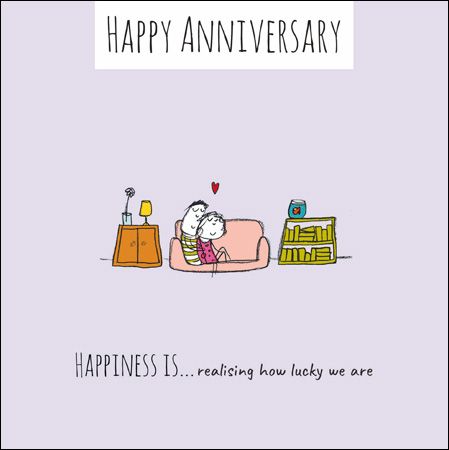 Happiness Is Anniversary Greeting Card