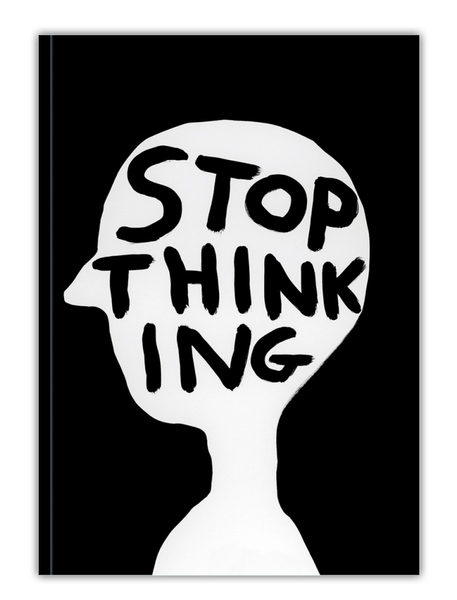 Stop Thinking A6 Notebook