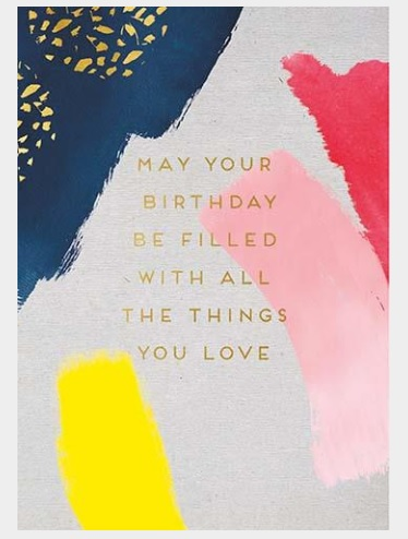 Happy Birthday Things You Love Greeting Card