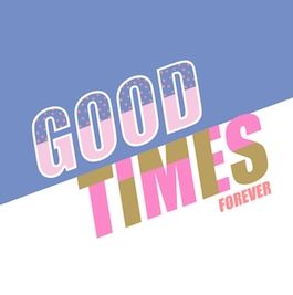 Good Times Forever Greeting Card