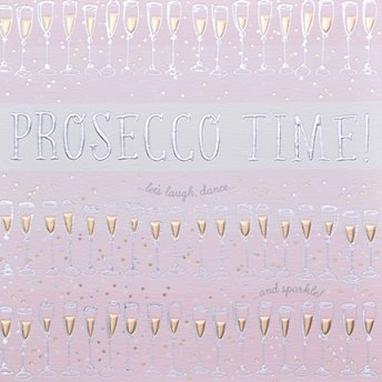 Prosecco Time Greeting Card