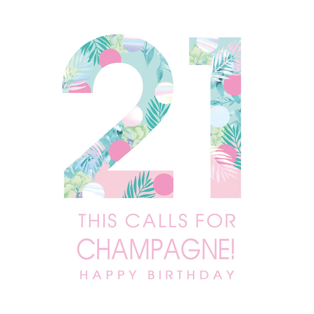Happy Birthday 21 Champagne Greeting Card