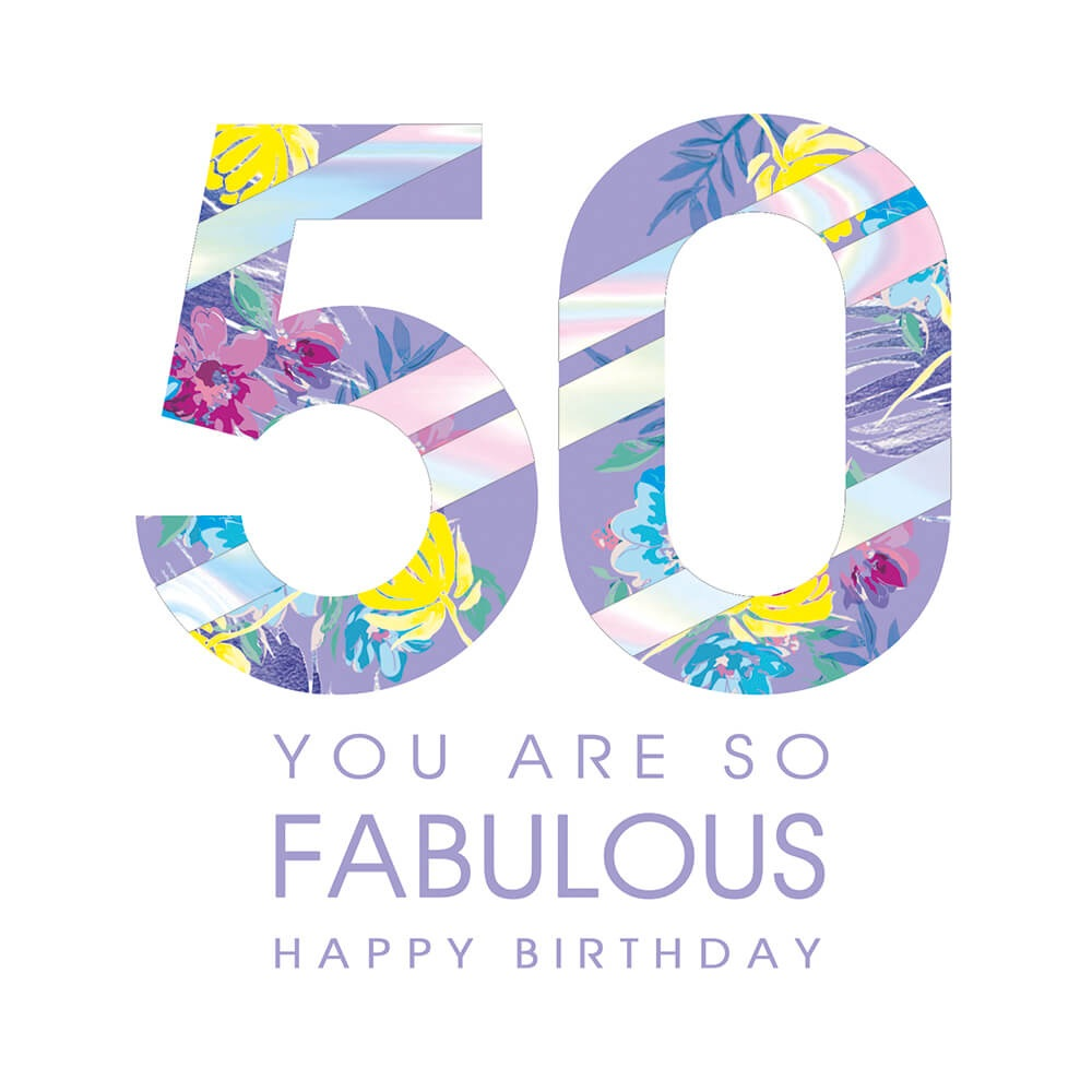 50 Happy Birthday Fabulous Greeting Card