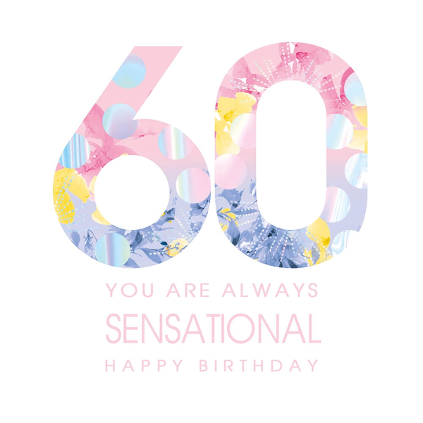 60 Happy Birthday Sensational Greeting Card
