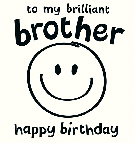 Happy Birthday Brilliant Brother Greeting Card