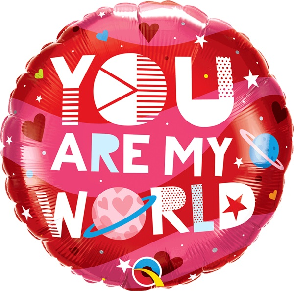 You Are My World Balloons