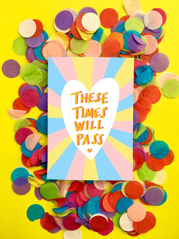 Times Will Pass Greeting Card