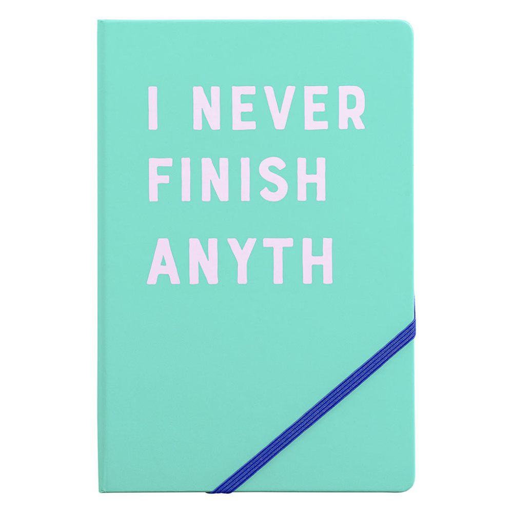 I Never Finish A5 Notebook