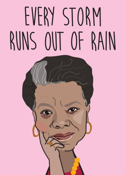 Maya Angelou Every Storm Greeting Card