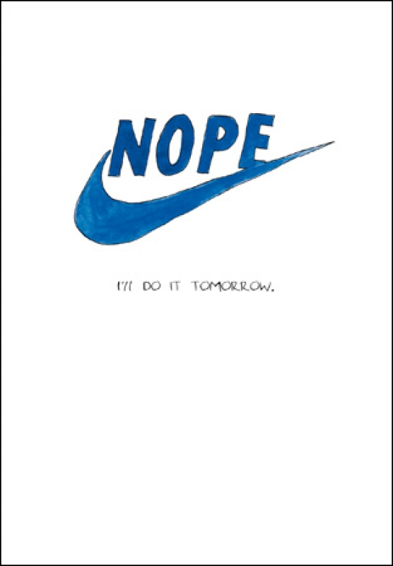 Nope Do It Tomorrow Greeting Card