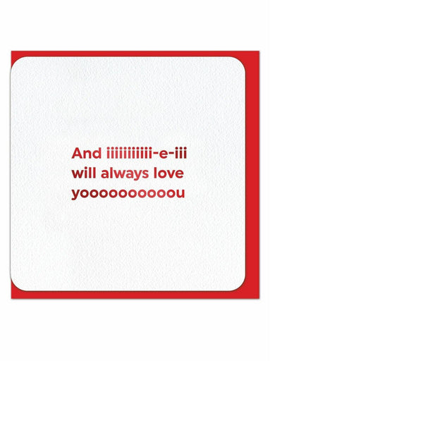And I Will Always Love You Valentine Card
